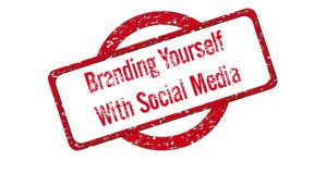 brand yourself with social media